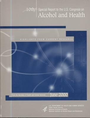 10th Special Report to the U.S. Congress on Alcohol and Health