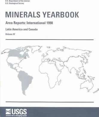 Minerals Yearbook, 1998, V. 3, Area Reports, International, Latin America and Canada