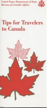 Tips for Travelers to Canada, 1996