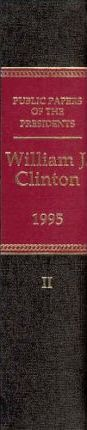 Public Papers of the Presidents of the United States, William J. Clinton, 1995, Book 2, July 1 to December 31, 1995