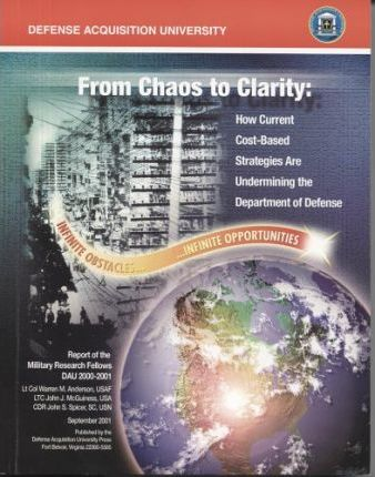 From Chaos to Clarity: How Current Cost-Based Strategies Are Undermining the Department of Defense