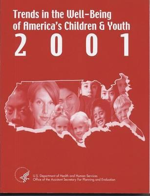 Trends in the Well-Being of America's Children and Youth
