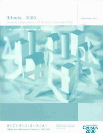 2000 Census of Population and Housing, Illinois, Summary Population and Housing Characteristics