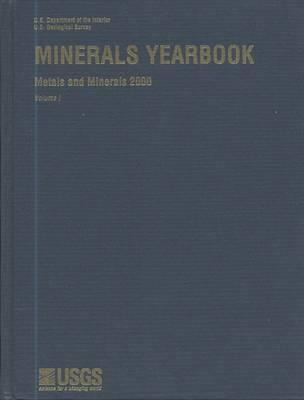 Minerals Yearbook, 2000, V. 1, Metals and Minerals