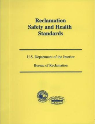 Reclamation Safety and Health Standards