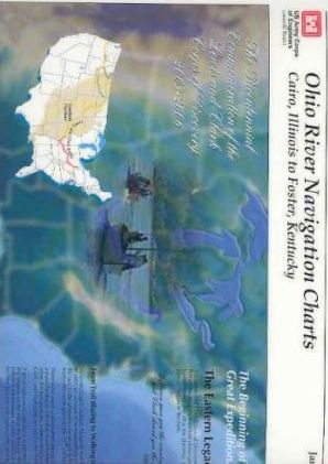 Ohio River Navigation Charts: Cairo, Illinois to Foster, Kentucky (Louisville District): The Bicentennial Commemoration of the Lewis and Clark Corps of Discovery, 2003-2006