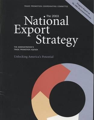 The 2003 National Export Strategy
