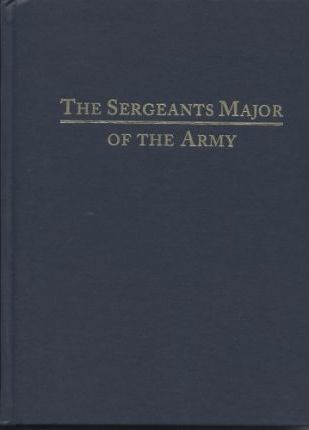 The Sergeants Major of the Army 2003 (Hardcover)