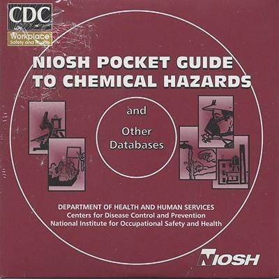 Niosh Pocket Guide to Chemical Hazards And Other Databases 2003