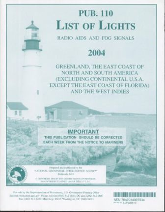 List of Lights, Radio AIDS and Fog Signals, 2004 (Pub. 110)