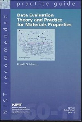 Data Evaluation Theory and Practice for Materials Properties