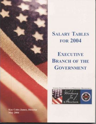 Salary Tables For The Executive Branch Of The Government