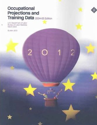 Occupational Projections and Training Data, 2004-05