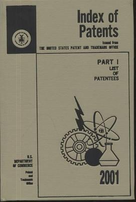 Index of Patents, 2001, PT. 1, List of Patentees, V. 1-2