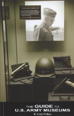 The Guide to U.S. Army Museums