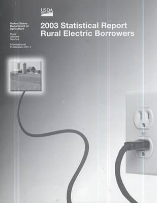 2003 Statistical Report, Rural Electric Borrowers