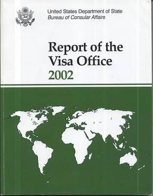 Report of the Visa Office, 2002