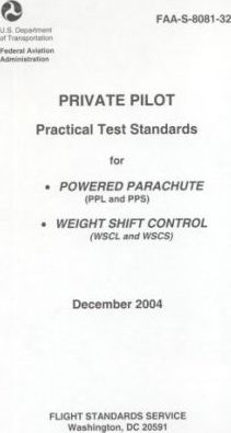 Private Pilot Practical Test Standards for Powered Parachute, Weight Shift Control, 2004