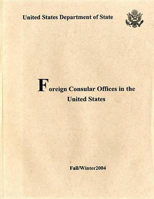 Foreign Consular Offices in the United States, Fall/Winter 2004