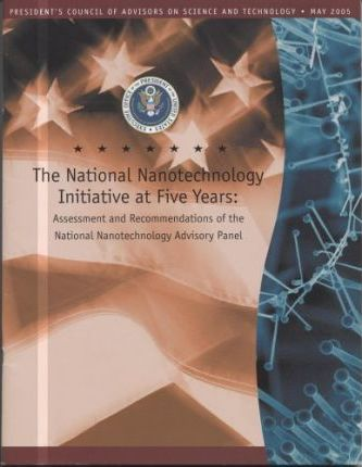 The National Nanotechnology Initiative at Five Years