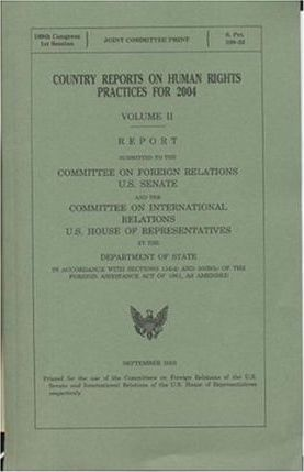 Country Reports on Human Rights Practices for 2004, V. 1 and 2