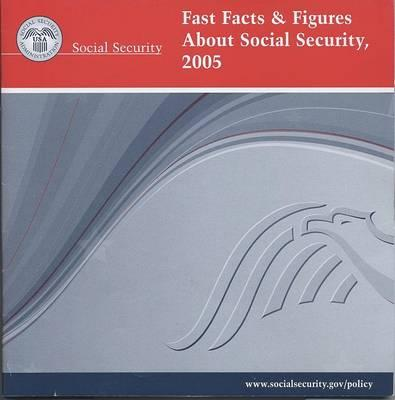 Fast Facts & Figures about Social Security, 2005