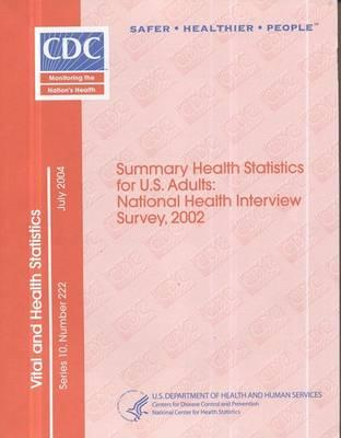 Summary Health Statistics for U.S. Adults (July 2004)