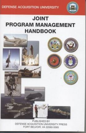 Joint Program Management Handbook, July 2004