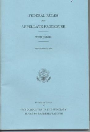 Federal Rules of Appellate Procedure, with Forms, December 31, 2004