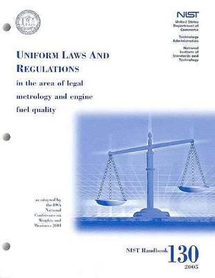 Uniform Laws and Regulations in the Areas of Legal Metrology and Engine Fuel Quality