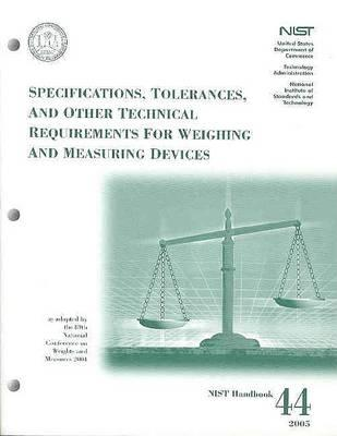 Specifications, Tolerances and Other Technical Requirements for Weighing and Measuring Devices