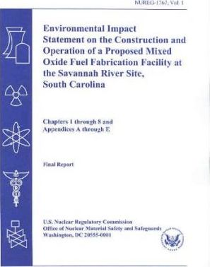Environmental Impact Statement of the Construction and Operation of a Proposed Mixed Oxide Fuel Fabrication Facility at the Savannah River Site, South Carolina