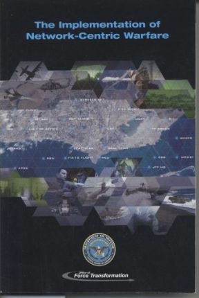 Implementation of Network-Centric Warfare