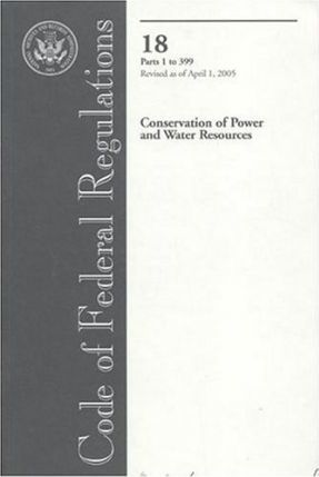 Code of Federal Regulations: Conservation of Power and Water Resources