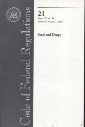 Code of Federal Regulations 21 Food and Drugs