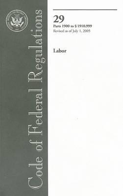 Code of Federal Regulations 29, Labor Parts 1900 to 1910.999