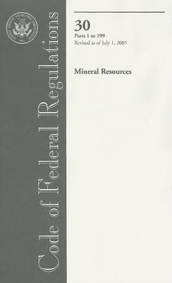 Code of Federal Regulations 30 Mineral Resources