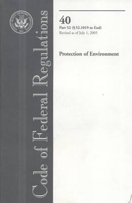 Code of Federal Regulations, Title 40, Protection of Environment, PT. 52 (SEC. 52.1019-End), Revised as of July 1, 2005