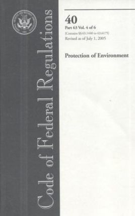 Code of Federal Regulations, Title 40, Protection of Environment, PT. 63 (SEC. 63.1440-63.6175), Revised as of July 1, 2005