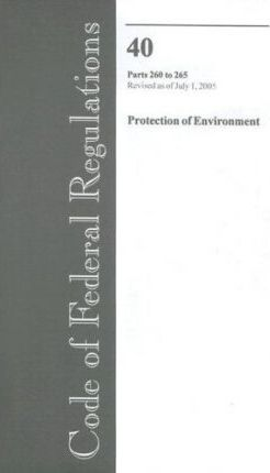 Code of Federal Regulations, Volume 40