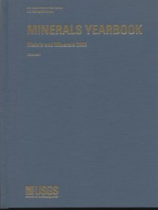Minerals Yearbook, 2003, V. 1, Metals and Minerals