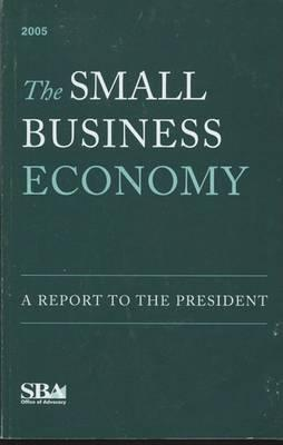 The Small Business Economy 2005