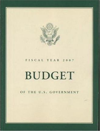 Budget of the United States Government, Fiscal Year 2007