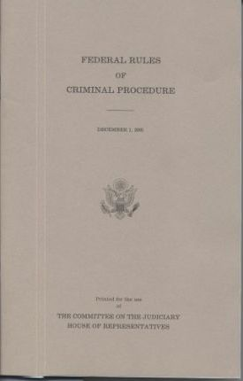 Federal Rules of Criminal Procedure, December 31, 2005