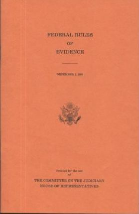Federal Rules of Evidence, December 1, 2005