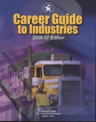 Career Guide to Industries, 2006-07