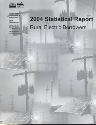 2004 Statistical Report, Rural Electric Borrowers