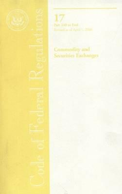 Code of Federal Regulations, Title 17, Commodity and Securities Exchanges, PT. 240-End, Revised as of April 1, 2006