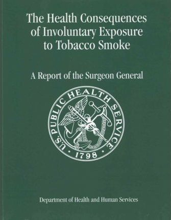 The Health Consequences of Involuntary Exposure to Tobacco Smoke