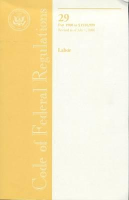 Code of Federal Regulations, Title 29, Labor, PT. 1900-1910.999, Revised as of July 1, 2006